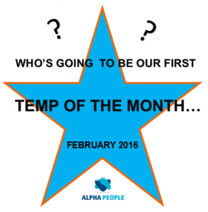 Temp of the Month Alpha People Recruitment Agency